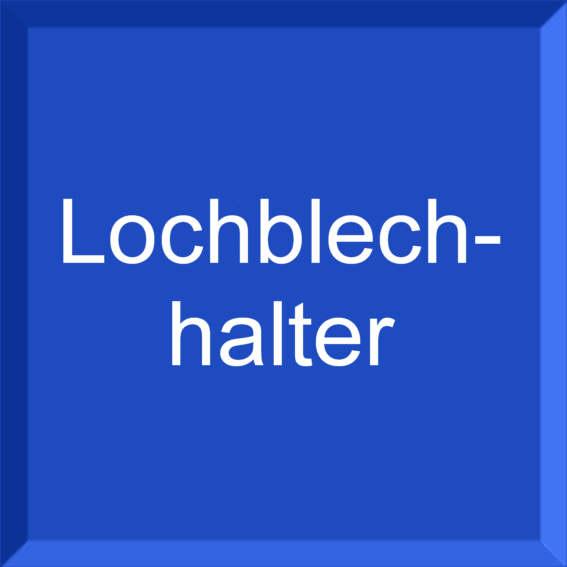 Lochblechhalter V2A
